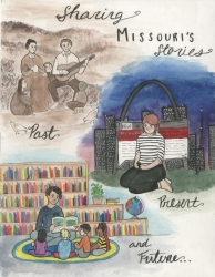 Sharing Missouri's Stories: Past, Present, and Future