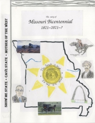 The Story of Missouri Bicentennial, 1821-2021-?