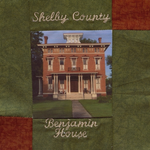 Benjamin House - Created by Cheryl Bowling. **Selected for the Missouri Bicentennial Quilt**