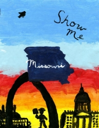 Show Me Missouri: Yesterday, Today, and Tomorrow