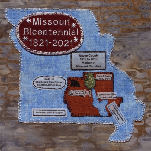 The Great State of Wayne, Mother of All Counties - Created by Mortina Williams. **Selected for the Missouri Bicentennial Quilt**
